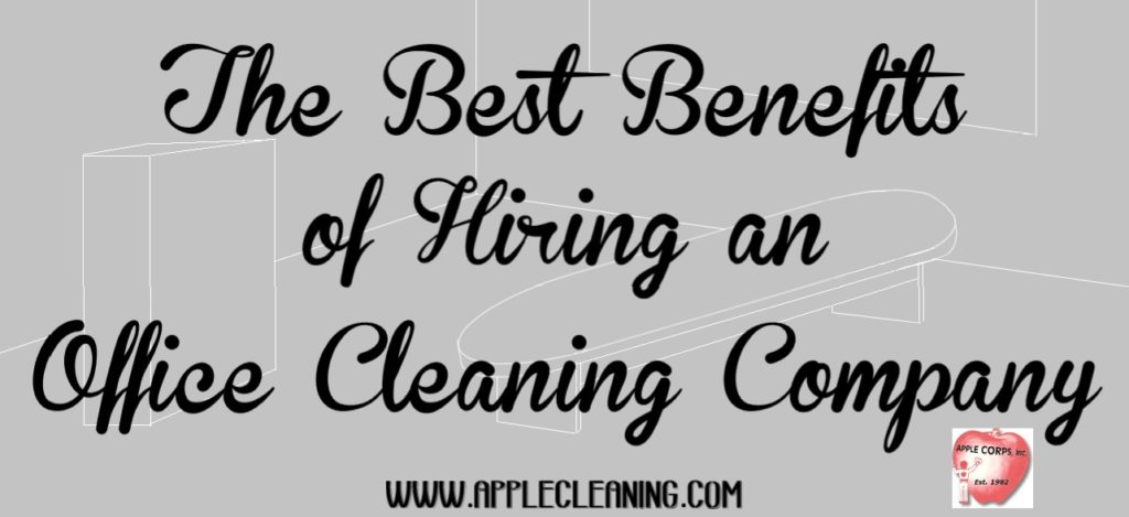 the best benefits of hiring an office cleaning company The Best Benefits of Hiring an Office Cleaning Company Benefits of Cleaning Company 1024x469