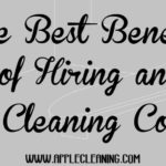 The Best Benefits of Hiring an Office Cleaning Company