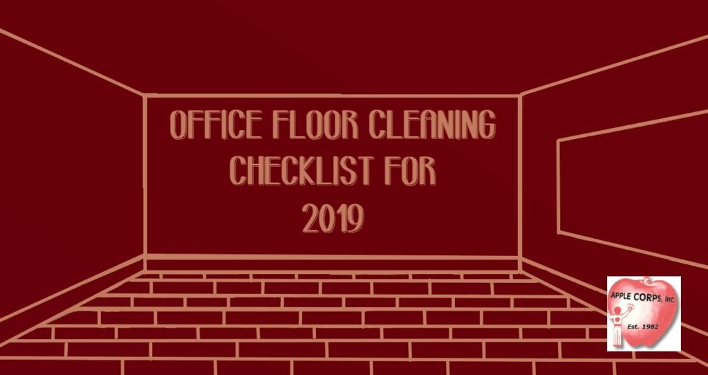 office floor cleaning checklist for 2019 Office Floor Cleaning Checklist for 2019 Floor Cleaning Checklist 1024x542