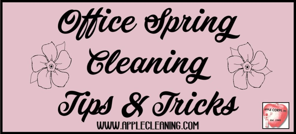 office spring cleaning tips & tricks Office Spring Cleaning Tips & Tricks Office Spring Cleaning 1024x464