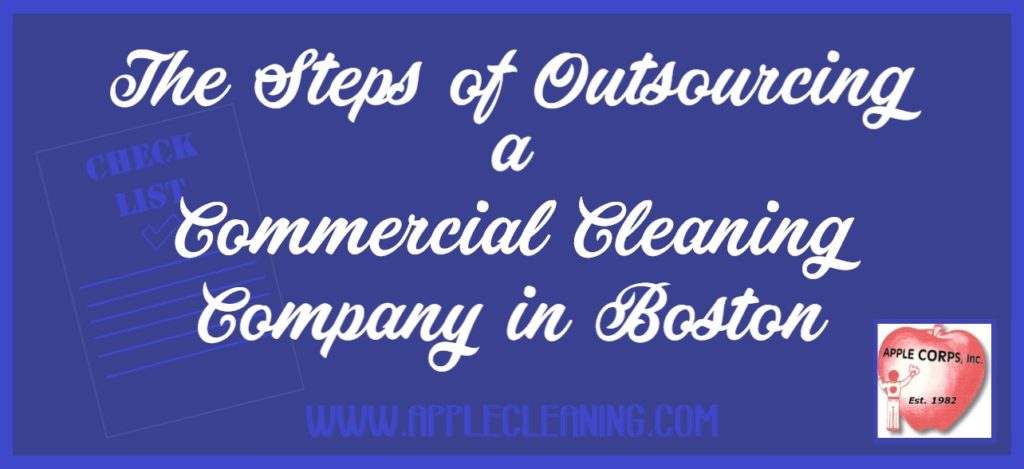 the steps of outsourcing a commercial cleaning company in boston The Steps of Outsourcing a Commercial Cleaning Company in Boston Steps of Outsourcing 1024x469