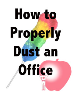 commercial cleaning tip tuesday! 3 easy steps to dusting Commercial Cleaning Tip Tuesday! 3 Easy Steps to Dusting howtodust 243x300